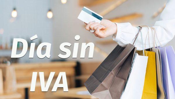 ¿Cuándo son las próximas fechas de los días SIN IVA?